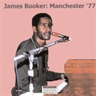 JAMES BOOKER Manchester '77 album cover