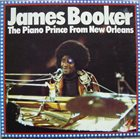 JAMES BOOKER The Piano Prince From New Orleans album cover