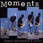 JAMES BRANDON LEWIS Moments album cover