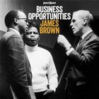 JAMES BROWN Business Opportunities album cover