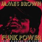 JAMES BROWN Funk Power 1970: A Brand New Thang album cover