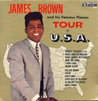 JAMES BROWN James Brown and His Famous Flames Tour the USA album cover