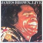 JAMES BROWN ...Live Hot On The One album cover