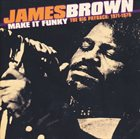 JAMES BROWN Make It Funky - The Big Payback: 1971-1975 album cover