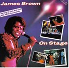JAMES BROWN On Stage album cover
