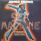 JAMES BROWN Sex Machine Today album cover