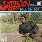 JAMES BROWN Soul on Top album cover