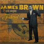 JAMES BROWN The Singles, Volume 1: The Federal Years: 1956-1960 album cover