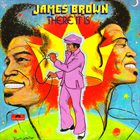 JAMES BROWN There It Is album cover