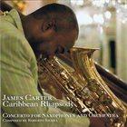 JAMES CARTER Caribbean Rhapsody album cover