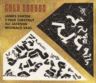 JAMES CARTER James Carter / Cyrus Chestnut / Ali Jackson / Reginald Veal : Gold Sounds album cover