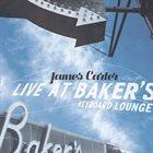 JAMES CARTER Live at Baker's Keyboard Lounge album cover