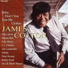 JAMES COTTON Baby Don't You Tear My Clothes album cover