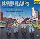 JAMES COTTON James Cotton, Billy Branch, Charlie Musselwhite, Sugar Ray Norcia : Superharps album cover