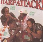 JAMES COTTON James Cotton, Junior Wells, Carey Bell, Billy Branch : Harp Attack! album cover