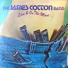 JAMES COTTON Live And On The Move album cover
