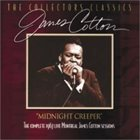 JAMES COTTON Midnight Creeper - The Complete 1967 Live Montreal James Cotton Sessions album cover