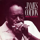 JAMES COTTON Mighty Long Time album cover