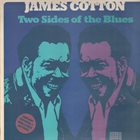 JAMES COTTON Two Sides Of The Blues album cover