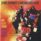JAMES DAPOGNY Hot Club Stomp: Small Band Swing album cover