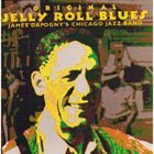 JAMES DAPOGNY Original Jelly Roll Blues album cover