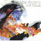JAMES FALZONE Vox Arcana : Soft Focus album cover