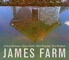 JAMES FARM James Farm album cover