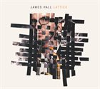 JAMES HALL Lattice album cover