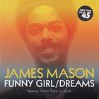 JAMES MASON Funny Girl / Dreams album cover