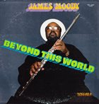 JAMES MOODY Beyond This World album cover