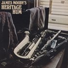 JAMES MOODY Heritage Hum album cover