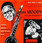 JAMES MOODY James Moody and His Modernists with Chano Pozo album cover