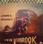 JAMES MOODY Last Train From Overbrook album cover