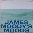JAMES MOODY Moods album cover