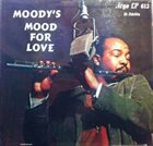 JAMES MOODY Moody's Mood for Love album cover