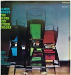 JAMES MOODY The Blues And Other Colors album cover