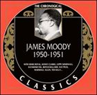 JAMES MOODY The Chronological Classics: James Moody 1950-1951 album cover