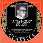 JAMES MOODY The Chronological Classics: James Moody 1951-1954 album cover