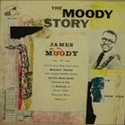 JAMES MOODY The Moody Story album cover
