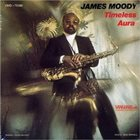 JAMES MOODY Timeless Aura album cover