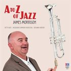 JAMES MORRISON A to Z of Jazz album cover
