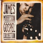 JAMES MORRISON Gospel Collection album cover