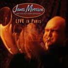 JAMES MORRISON James Morrison and the Hot Horn Happening: Live in Paris album cover