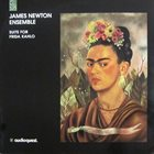 JAMES NEWTON Suite For Frida Kahlo album cover