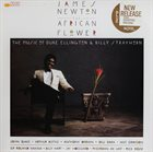 JAMES NEWTON The African Flower (The Music Of Duke Ellington & Billy Strayhorn) album cover