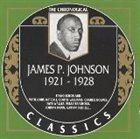 JAMES P JOHNSON The Chronological Classics: James P. Johnson 1921-1928 album cover