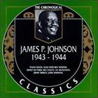 JAMES P JOHNSON The Chronological Classics: James P. Johnson 1943-1944 album cover