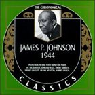 JAMES P JOHNSON The Chronological Classics: James P. Johnson 1944 album cover