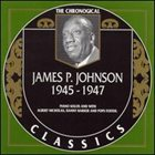 JAMES P JOHNSON The Chronological Classics: James P. Johnson 1945-1947 album cover