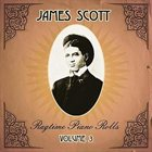 JAMES SCOTT Ragtime Piano Roll: Volume 3 album cover